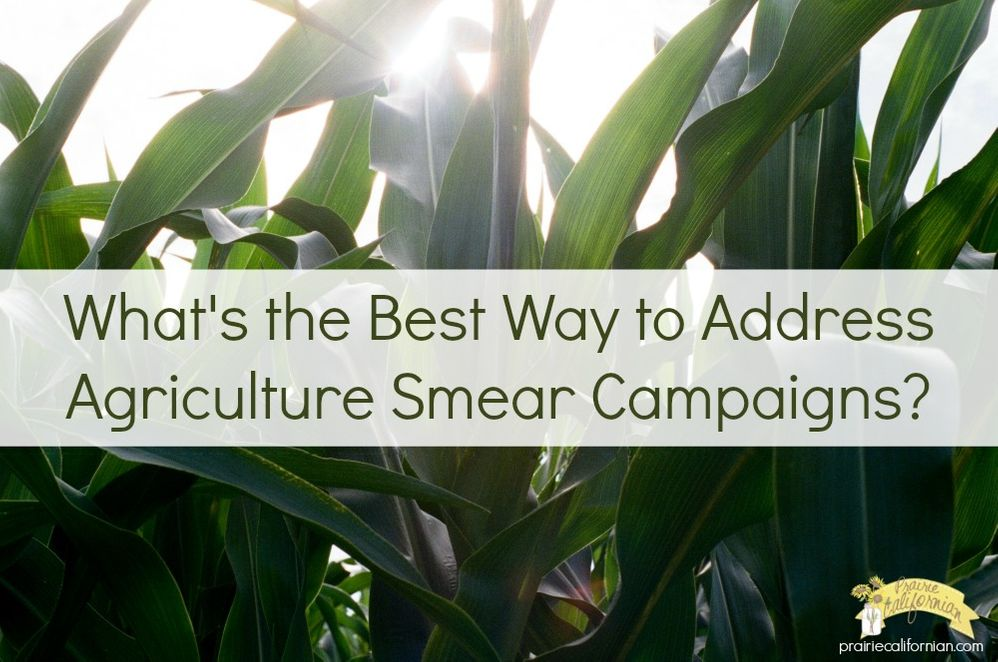 What's the Best Way to Address Agriculture Smear Campaigns .jpg